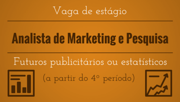 Vaga de estágio – Analista de Marketing
