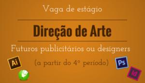 Vaga de estágio – Direção de Arte