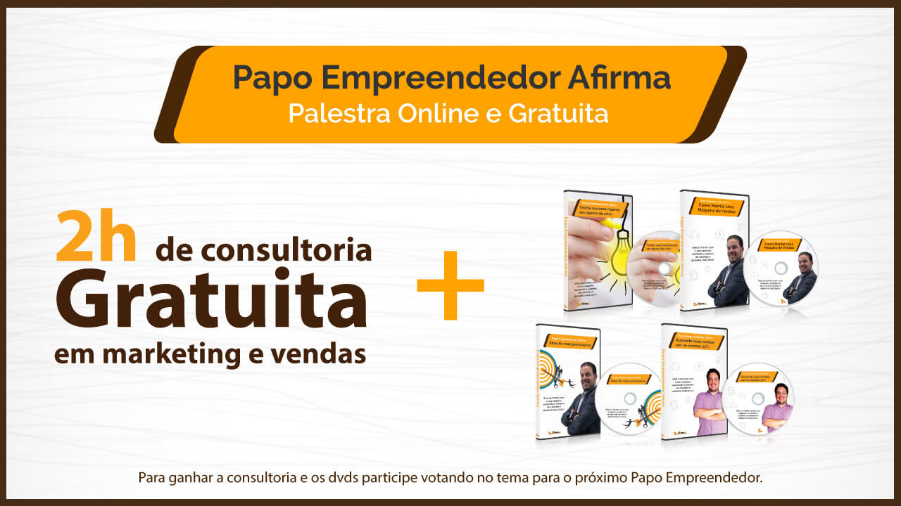 Papo Empreendedor Afirma: Vote no tema