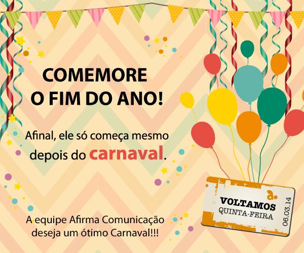 Carnaval 2014 – Comemore o fim do ano!