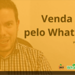Venda mais pelo WhatsApp – AULA 1 – Marketing Digital
